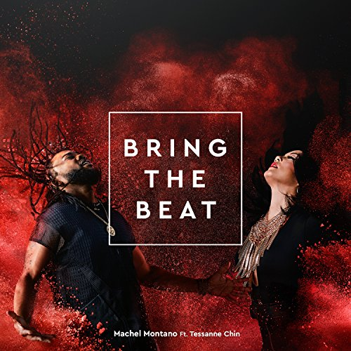 Bring the Beat (feat. Tessanne...