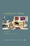 Memory in Culture (Palgrave Macmillan Memory Studies)