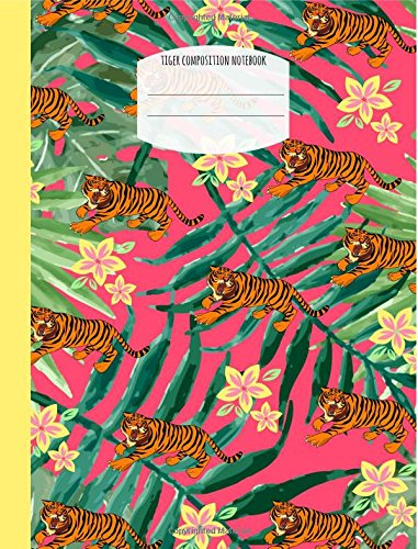 Download Tiger Composition Notebook: Wide Ruled Lined Paper,Composition Book Sized,School,College,Journal,Notepad,Inspirational,school pdf epub