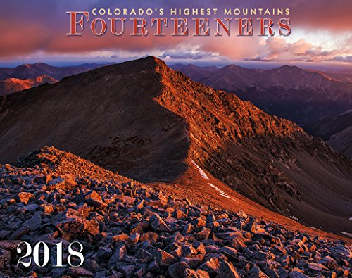 Colorado Fourteeners 2018 Deluxe Wall Calendar