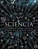 """""""Sciencia - Mathematics, Physics, Chemistry, Biology, and Astronomy for All (Wooden Books)"""" av Burkard Polster"""