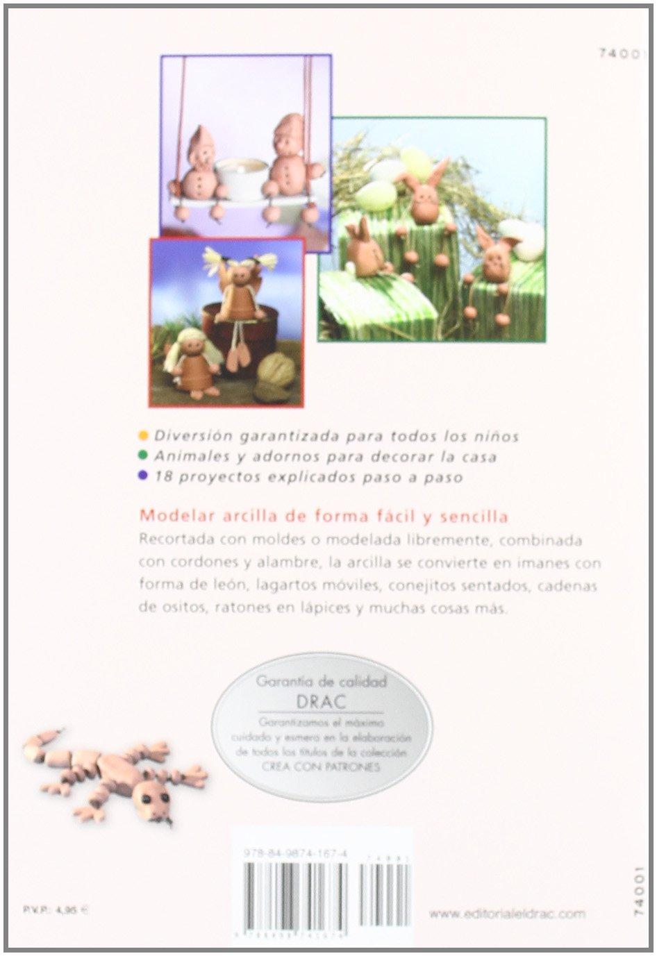 ANIMALES Y ADORNOS MODELADOS CON ARCILLA Cp - Serie Arcilla drac: Amazon.es: Julia Täubner: Libros