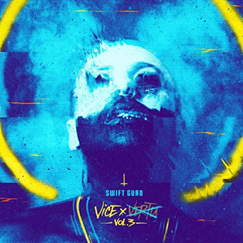 Swift Guad-Vice Vol 3-FR-CD-FLAC-2018-Mrflac Download