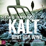 Kalt geht der Wind: Inka Luhmann ermittelt im Sauerland | Oliver Welter,Michael Gantenberg