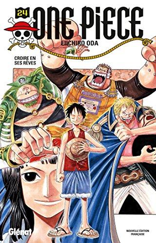 One Piece - Edition Originale Vol.24 Croire En Ses Rêves French Edition