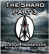 The Shard Part 3