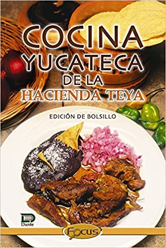 Cocina Yucateca De La Hacienda Teya Pdf Downloadgolkes