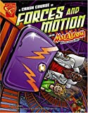 A Crash Course in Forces and Motion with Max Axiom, Super Scientist (Graphic Science) (Rise and Shine)