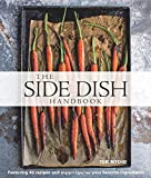 The ultimate collection of recipes for the unforgettable side dishes: 40 of the most popular key ingredients for side dishes, how to use them, and the best way to serve them. Sometimes it's a spin on a classic recipe with an unexpected ingred...