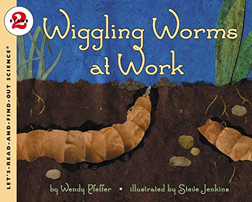 Wiggling Worms at Work (Let's-Read-and-Find-Out Science 2) Worms Animals