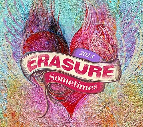 Erasure - Sometimes - 2015 - Zortam Music