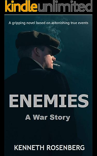 Amazon Com Enemies A War Story Ebook Rosenberg Kenneth Kindle Store