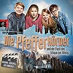 Die Pfefferkörner und der Fluch des schwarzen Königs: Das Original-Hörspiel zum Kinofilm | Dirk Ahner