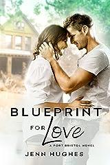 Blueprint for Love (A Port Bristol Novel Book 2) Kindle Edition