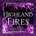 Highland Fires: Druids Glen Series, Book 4 Audiobook by Donna Grant Narrated by Ruth Urquhart