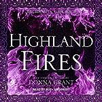Highland Fires: Druids Glen Series, Book 4   Donna Grant