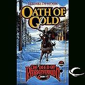 Oath of Gold: The Deed of Paksenarrion, Book 3   Elizabeth Moon