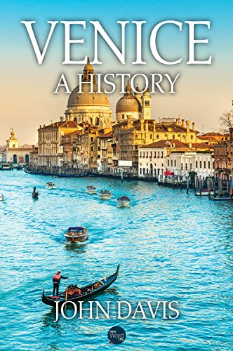 Venice: A History cover