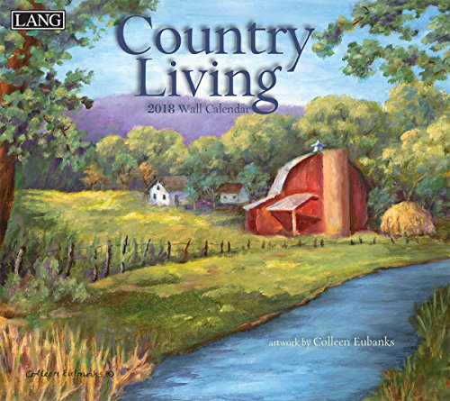 """LANG - 2018 Wall Calendar - """"Country Living"""", Artwork By Colleen Eubanks - 12 Month - Open 13 3/8"""" X 24"""""""
