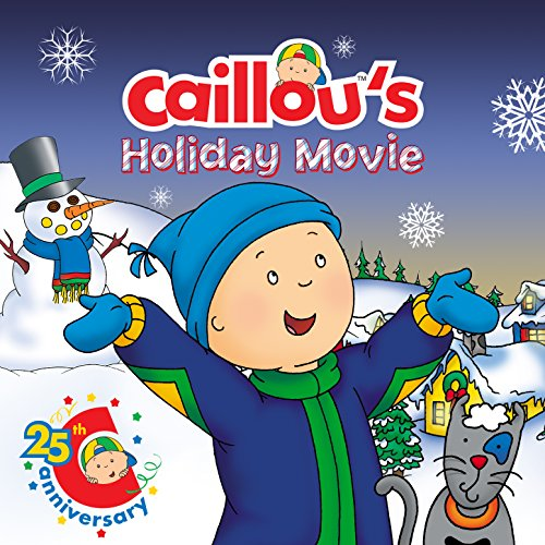 Caillou's Holiday Movie (Original Motion Picture Soundtrack)