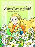 Saint Clare of Assisi Runaway