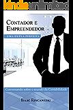 Contador e Empreendedor: uma dupla perfeita: Conversando sobre o mundo da Contabilidade
