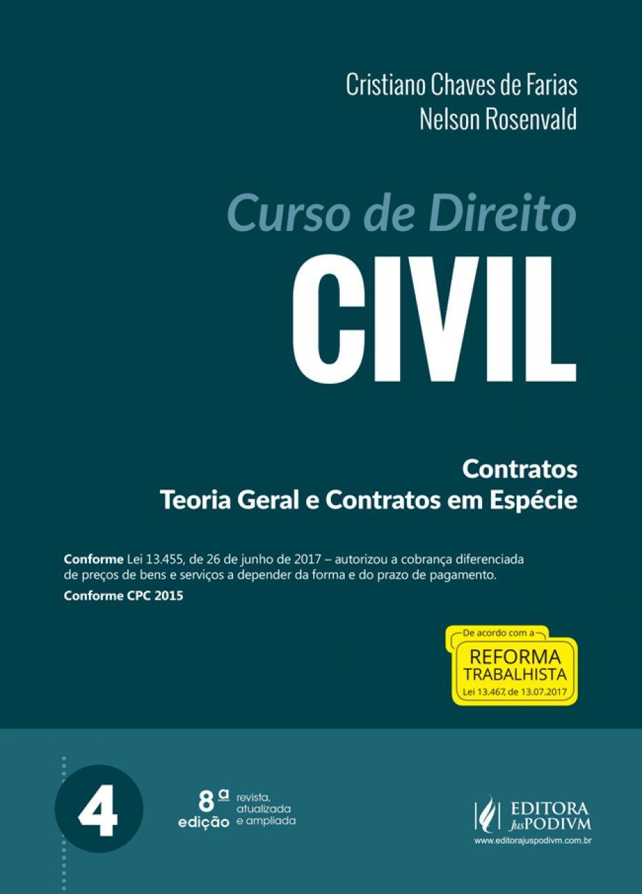 Curso de direito civil - contratos teoria geral e contratos em espécie