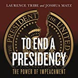 To End a Presidency