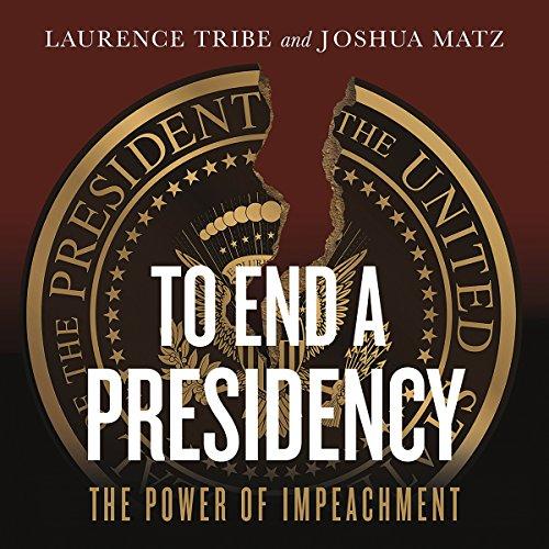 To End a Presidency