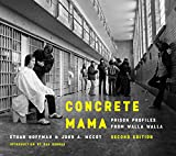 img - for Concrete Mama: Prison Profiles from Walla Walla book / textbook / text book