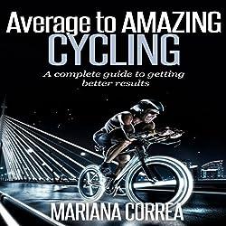 Average to Amazing Cycling