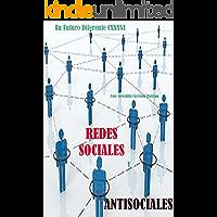 Redes Sociales Y Antisociales (Un Futuro Diferente nº 136)
