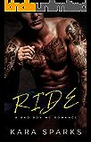 Ride: A Bad Boy MC Romance