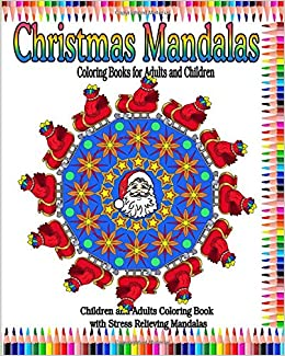 Christmas Mandalas Coloring Books For Adults And Children Book With Stress Relieving Designs
