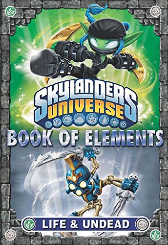 Book of Elements: Life & Undead (Skylanders Universe)