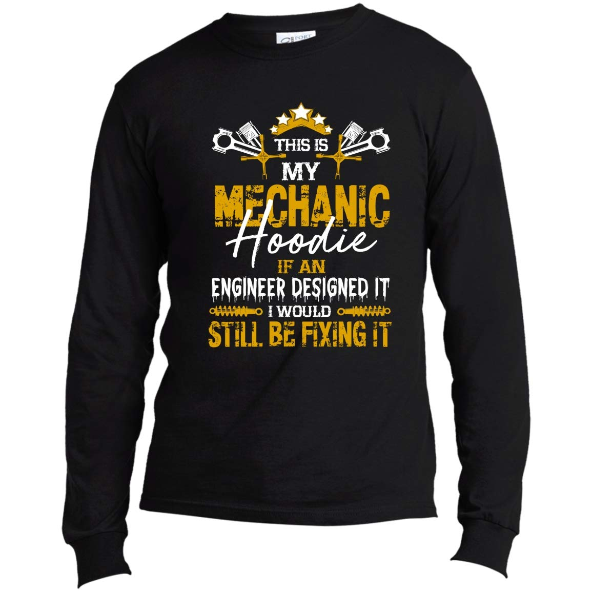 I Would Still Be Fixing It Tees Us This Is My Mechanic T Shirt