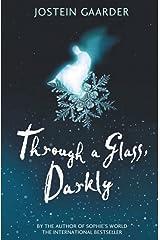 Through A Glass, Darkly Kindle Edition