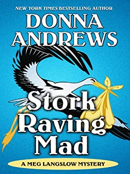 Stork Raving Mad 1250157900 Book Cover