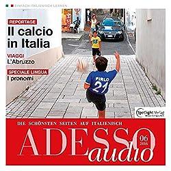 ADESSO audio - Il calcio in Italia. 6/2016