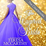 The Wagered Bride: The Clearbrooks, Book 2 | Teresa McCarthy