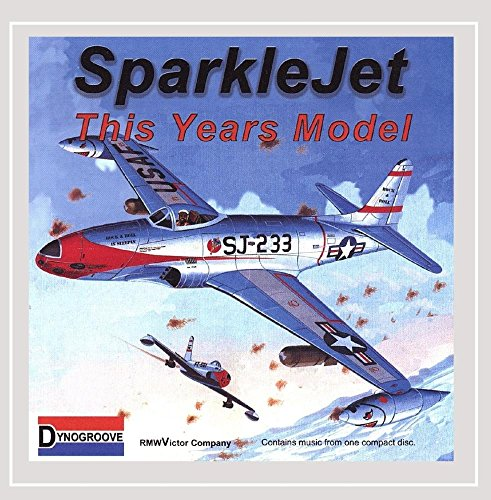 This Years Model (Sparklejet)