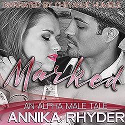 Marked: An Alpha Male Tale