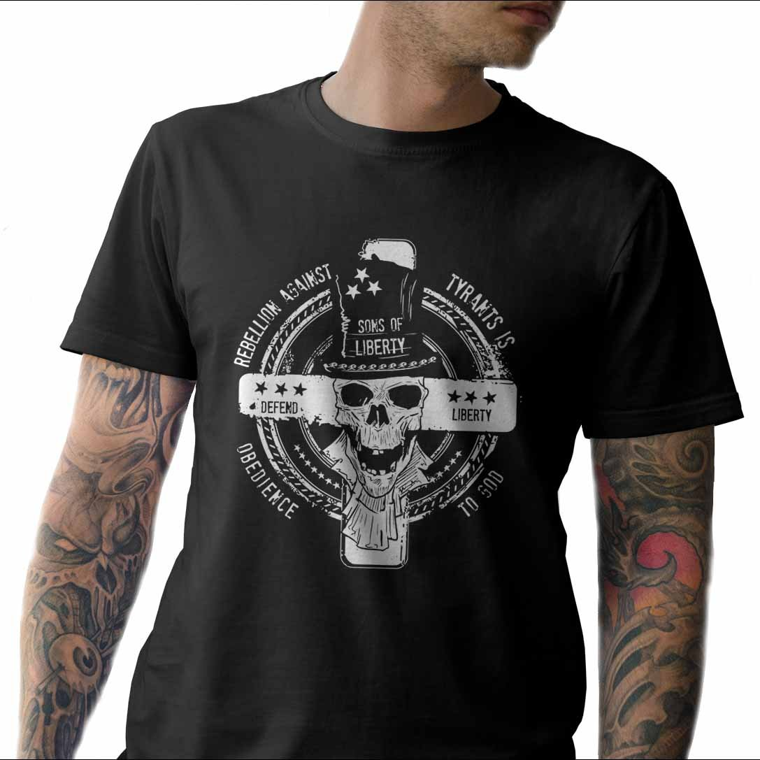 Sons Of Liberty Rebellion Against Tyrants is Obedience to God T-Shirt Mad.