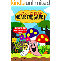 Learn to Read : We Are The Same - A Learn to Read Book for Kids 3-5 years: An engaging sight words moral story with a…