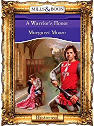 A Warrior's Honor (Mills & Boon Vintage 90s Historical) (The Warrior Series Book 8)