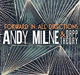 Forward in All Directions by Andy Milne