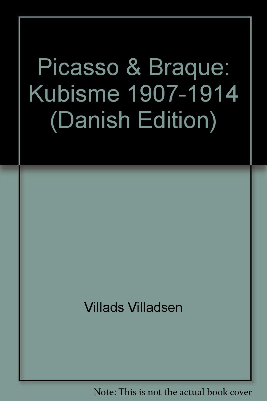 picasso braque kubisme 1907 1914 danish edition