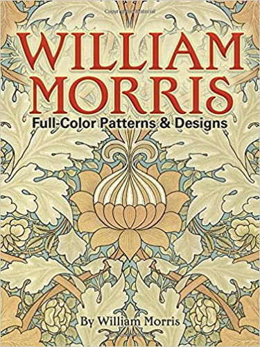 William Morris FullColor Patterns And Designs Dover Pictorial Cool Patterns And Designs