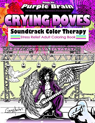 Crying Doves Soundtrack Color Therapy: Stress Relief Adult Coloring Book