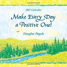 2017 Calendar: Make Every Day a Positive One!